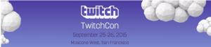 Twitch TwitchCon banner 2015