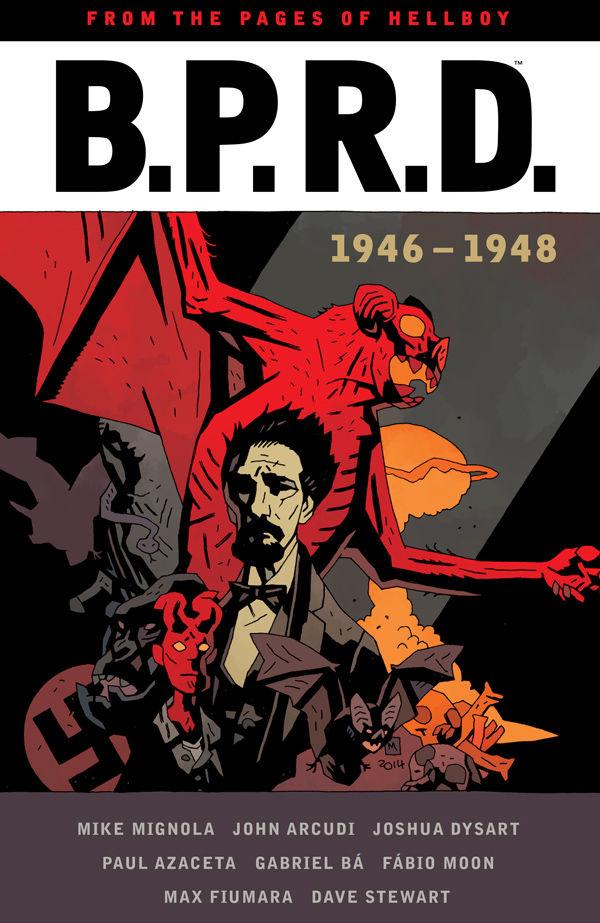 B.P.R.D.: 1946 – 1948
